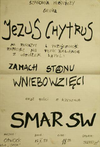 Concert SMAR SW - JEZUS CHYTRUS - Otwock - Smok - 15.10.1993