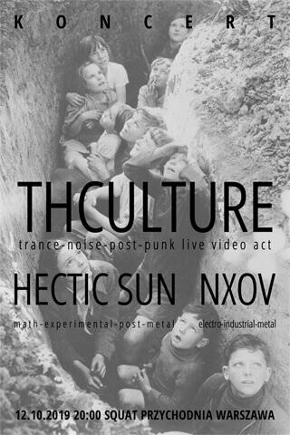 Koncert THCulture + Hectic Sun + Nxov - Warszawa - Squat Przychodnia - 12.10.2019