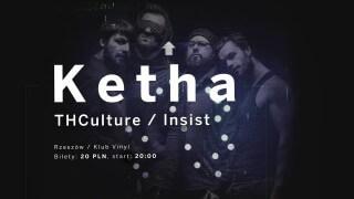 Concert THCulture, Ketha, Insist - Rzeszów VINYL - 19.01.2018