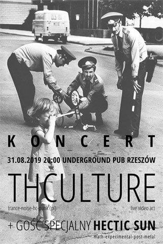 Koncert THCulture and Hectic Sun - Rzeszów - Underground Pub - 31.08.2019