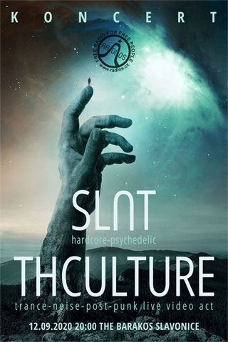 Concert THCulture + Slut - Slavonice - The Barakos - 12.09.2020