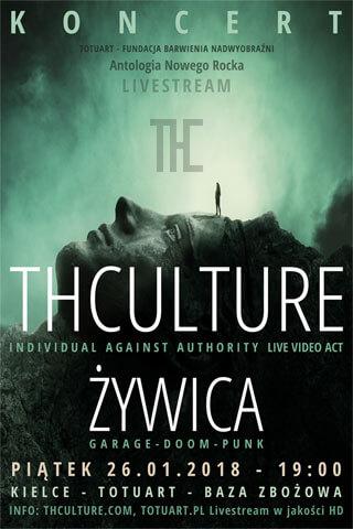 Concert THCulture and Żywica - Kielce - BAZA ZBOŻOWA - 26.01.2018