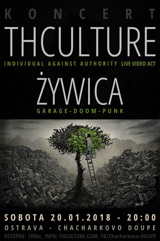 Concert THCulture and Żywica - Ostrava - CHACHARKOVO DOUPE - 20.01.2018